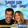 Logo of the podcast Nostalgie - La Bande Son de Philippe et Sandy