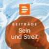 Logo du podcast Sein und Streit - Das Philosophiemagazin - Deutschlandfunk Kultur