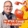 Logo du podcast Le p'tit coup du matin - Radio SCOOP