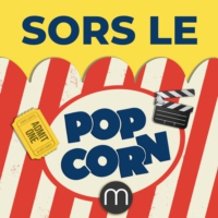 Logo of the podcast Sors le Popcorn, le podcast ciné/séries de madmoiZelle