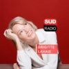 Logo of the podcast Brigitte Lahaie Sud Radio