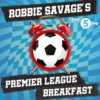 Logo of the podcast Robbie Savage's Premier League Breakfast