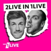 Logo of the podcast 2LIVE IN 1LIVE