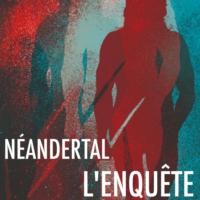Logo du podcast Néandertal, l'enquête