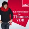 Logo du podcast La Chronique de Thomas VDB