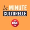 Logo du podcast La Minute culturelle – OUI FM