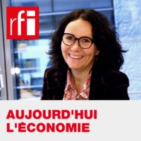 Logo of the podcast Aujourd'hui l'économie