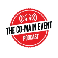 Logo of the podcast The Co-Main Event Podcast