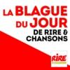 Logo du podcast La blague du jour de Rire et Chansons