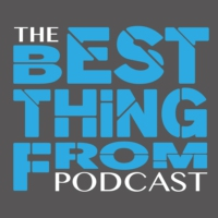 Logo of the podcast The Best Thing From Podcast