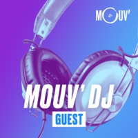 Logo of the podcast Mouv' DJ : Guest