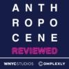 Logo du podcast The Anthropocene Reviewed