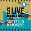 Logo of the podcast 5 live Boxing with Costello & Bunce