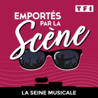 Logo of the podcast EMPORTÉS PAR LA SCÈNE