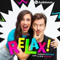 Logo du podcast RELAX! with Colleen Ballinger & Erik Stocklin