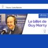 Logo du podcast Le billet de Guy Marty