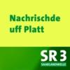 Logo du podcast SR 3 - Nachrischde uff platt