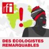 Logo of the podcast Des écologistes remarquables, portraits