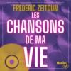 Logo of the podcast Les chansons de ma vie