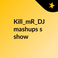 Logo of the podcast Kill_mR_DJ - Hall of Angry Lights (The Script VS Oasis VS Bruno Mars) [video edit]