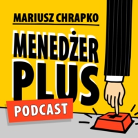 Logo du podcast Menedżer Plus