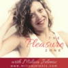 Logo of the podcast The Pleasure Zone ~ Milica Jelenic