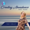 Logo du podcast Creating Abundance With Ease ~ Dr. Helen Gitlevich