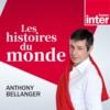 Logo of the podcast Histoires du monde