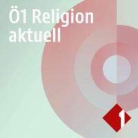 Logo du podcast Ö1 Religion aktuell
