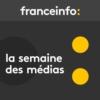 Logo of the podcast La semaine des médias