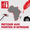 Logo of the podcast Retour aux Portes d'Afrique
