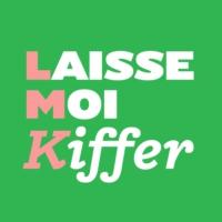Logo of the podcast Laisse-moi kiffer