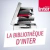 Logo of the podcast La bibliothèque d'Inter