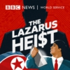 Logo of the podcast The Lazarus Heist