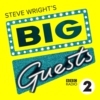 Logo of the podcast Steve Wright's Big Guests