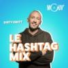 Logo of the podcast Le Hashtag Mix