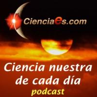 Logo du podcast Ciencia Nuestra de cada Día - Cienciaes.com
