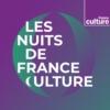 Logo of the podcast Les Nuits de France Culture