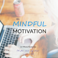 Logo du podcast Mindful Motivation