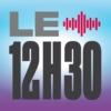 Logo du podcast Le 12h30 - La 1ere