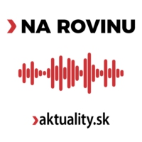 Logo of the podcast NA ROVINU|aktuality.sk