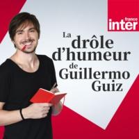 Logo of the podcast La Drôle d'Humeur de Guillermo Guiz