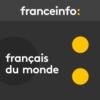 Logo of the podcast Français du monde