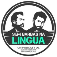 Logo of the podcast Sem Barbas Na Língua