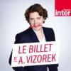 Logo of the podcast Le Billet d'Alex Vizorek