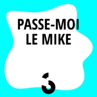 Logo of the podcast Passe-moi le Mike2 - 02.06.2017