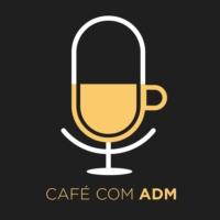 Logo du podcast Café com ADM