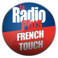 Logo de la radio La Radio Plus - French Touch