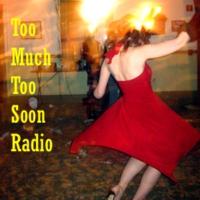 Logo of radio station too much too soon radio