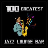 Logo of radio station 100 GREATEST JAZZ LOUNGE BAR